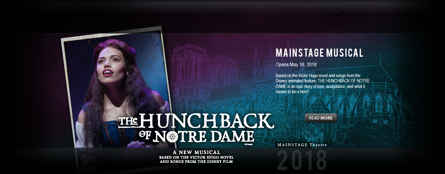 The Hunchback of Notre Dame: May 18 - June 3, 2018